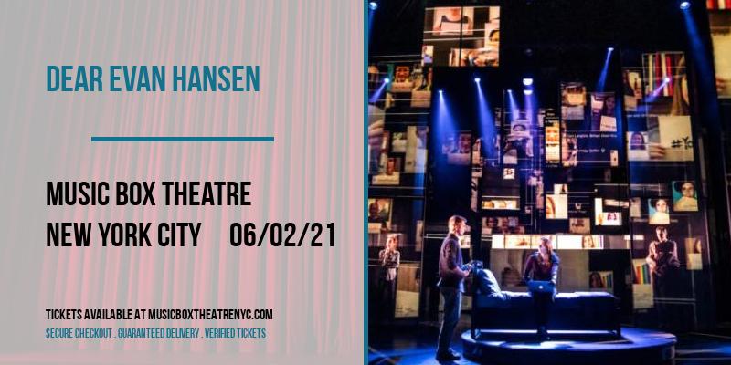 Dear Evan Hansen [CANCELLED] at Music Box Theatre